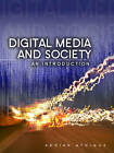 Digital Media and Society - an Introduction by Adrian Athique (Hardback, 2013)
