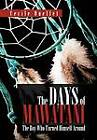 The Days of Mawatani: The Boy Who Turned Himself Around by Cecile Ouellet (Hardback, 2012)