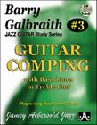 Jazz Guitar Study Series #3 : Guitar Comping with Bass Lines in Trebel Clef (Play-A-Long Book by Barry Galbraith (1999, Paperback)