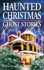 Haunted Christmas: Ghost Stories by Jo-Anne Christensen (Paperback, 2002)