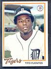1978 Topps Tito Fuentes #385 Baseball Card