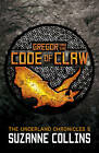 Gregor and the Code of Claw by Suzanne Collins (Paperback, 2013)