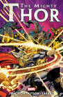 Mighty Thor: Volume 3 by Matt Fraction (Paperback, 2013)