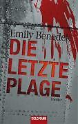 L'ultima piaga di Emily Benedek (2008, brossura) + + NON LETTO + +