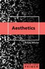Aesthetics Primer by Boyd White (Paperback, 2009)