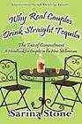 Why Real Couples Drink Straight Tequila by Sarina Stone (Paperback / softback, 2012)