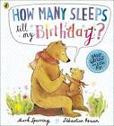 How Many Sleeps till my Birthday? by Mark Sperring (Paperback, 2013)