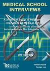 Medical School Interviews: a Practical Guide to Help You Get That Place at Medical School - Over 150 Questions Analysed. Includes Mini-multi Interviews by Olivier Picard, George Lee (Paperback, 2013)