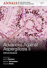Advances Against Aspergillosis II: Basic Science by New York Academy of Sciences (Paperback, 2013)