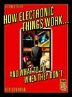 How Electronic Things Work-- and What to Do When They Don't by Robert L. Goodman (2003, E-book)
