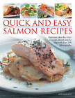 Quick and Easy Salmon Recipes: Delicious Ideas for Every Occasion, Shown Step-by-step with 300 Photographs by Jane Bamforth (Paperback, 2013)