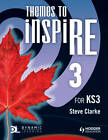 Themes to Inspire for KS3 Pupil's: Book 3 by Steve Clarke (Paperback, 2013)