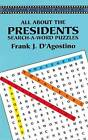 All About the Presidents by Frank .J. D. Agostino (Paperback, 2003)