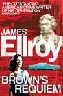 Brown's Requiem by James Ellroy (Paperback, 2012)