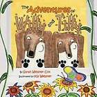 The Adventures of Willy and Tilly by Sarah Webster Cox (Paperback / softback, 2013)