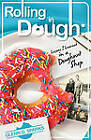 Rolling in Dough: Lessons I Learned in a Doughnut Shop by Glenn G Sparks (Paperback, 2011)