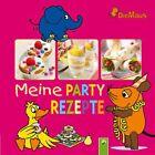 Die Maus - Meine Partyrezepte (2010, Gebunden)