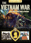 Lost Words the Vietnam War: The War That Split a Nation by Jeremy Smith (Paperback, 2012)