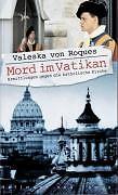 Mord im Vatikan: Ermittlungen gegen die katholische Kirche - von Roques, ... /4