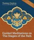 Guided Meditations on the Stages of the Path by Thubten Chodron (Mixed media product, 2007)