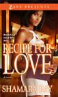 Recipe for Love: A Novel by Shamara Ray (Paperback, 2013)