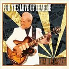 Charlie Gracie - For the Love of Charlie (2011)