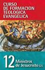 Ministros de Jesucristo: Volume 2: Pastoral by Jose Martinez (Paperback / softback, 2008)
