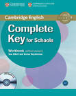 Complete Key for Schools Workbook without Answers with Audio CD by Emma Heyderman, Sue Elliott (Mixed media product, 2013)