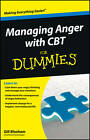 Managing Anger with CBT For Dummies by Gillian Bloxham (Paperback, 2012)