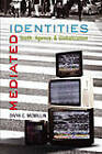 Mediated Identities: Youth, Agency, and Globalization by Divya C. Mcmillin (Paperback, 2009)