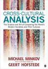Cross-cultural Analysis: The Science and Art of Comparing the World's Modern Societies and Their Cultures by Michael Minkov (Paperback, 2012)