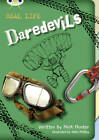 BC NF Brown B/3B Real Life: Daredevils: NF Brown B/3b by Nick Hunter (Paperback, 2012)