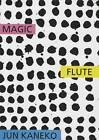 Jun Kaneko: The Magic Flute by Jun Kaneko (Hardback, 2012)