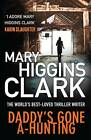 Daddy's Gone A-Hunting by Mary Higgins Clark (Paperback, 2013)