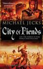 City of Fiends by Michael Jecks (Hardback, 2012)