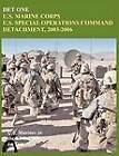 Det One: U.S. Marine Corps U.S. Special Operations Command Detachment, 2003-2006 (U.S. Marines in the Global War on Terrorism) by John P. Piedmont, U.S. Marine Corps History Division, Charles P. Neimeyer (Paperback, 2012)