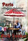 Paris I've Grown Accustomed to Your Ways. by Ruth Yunker (Hardback, 2012)