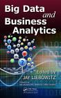 Big Data and Business Analytics by Taylor & Francis Ltd (Hardback, 2013)