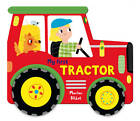 Tractor by Pan Macmillan (Board book, 2013)