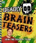 Deadly Brain Teasers: Book 2 by Steve Backshall (Paperback, 2013)
