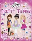 Little Hands Creative Sticker Play: Pretty Things by Lisa Miles (Paperback, 2013)