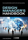 The Design Manager's Handbook by John Eynon, Chartered Institute of Building (Paperback, 1982)