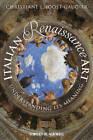 Italian Renaissance Art: Understanding Its Meaning by Christiane L. Joost-Gaugier (Hardback, 2013)