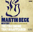 Martin Beck: The Fire Engine That Disappeared by Joan Tate, Maj Sjowall, Per Wahloo (CD-Audio, 2012)