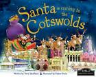Santa is Coming to the Cotswolds by Steve Smallman (Hardback, 2012)
