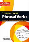 Phrasal Verbs: B1-C2 by Cheryl Pelteret, Jamie Flockhart (Paperback, 2012)