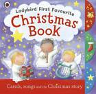 Ladybird First Favourite Christmas Book by Penguin Books Ltd (Board book, 2011)