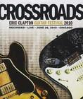 Various Artists - Crossroads Guitar Festival 2010 (Recorded Live 26 Jun 2010, Chicago/Special Edition, 2010)