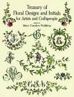 Treasury of Floral Designs and Initials for Artists and Craftspeople by Dover Publications Inc. (Paperback, 2003)