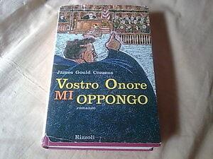 VOSTRO-ONORE-MI-OPPONGO-James-Gould-Cossenz-1-EDIZIONE-1963